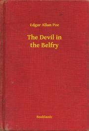 Poe Edgar Allan - The Devil in the Belfry E-KÖNYV