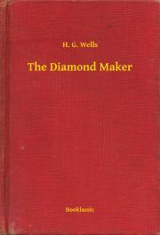 Wells H. G. - The Diamond Maker E-KÖNYV