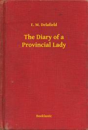 Delafield E. M. - The Diary of a Provincial Lady E-KÖNYV