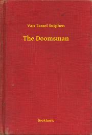 Sutphen Van Tassel - The Doomsman E-KÖNYV