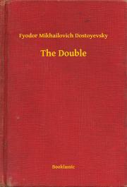 Dostoyevsky Fyodor Mikhailovich - The Double E-KÖNYV