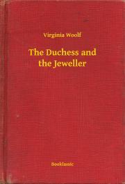 Woolf Virginia - The Duchess and the Jeweller E-KÖNYV