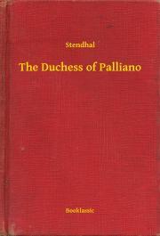 Stendhal  - The Duchess of Palliano E-KÖNYV