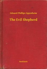 Oppenheim Edward Phillips - The Evil Shepherd E-KÖNYV