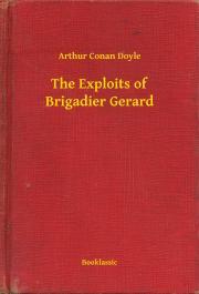 Doyle Arthur Conan - The Exploits of Brigadier Gerard E-KÖNYV