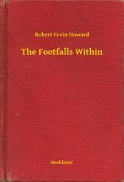Howard Robert Ervin - The Footfalls Within E-KÖNYV