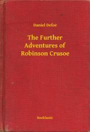 Defoe Daniel - The Further Adventures of Robinson Crusoe E-KÖNYV