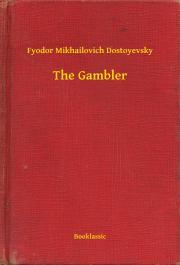 Dostoyevsky Fyodor Mikhailovich - The Gambler E-KÖNYV