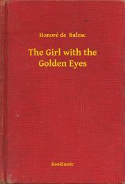 de Balzac Honoré - The Girl with the Golden Eyes E-KÖNYV