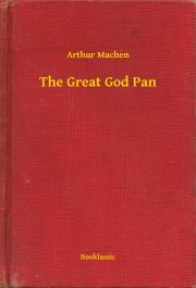 Machen Arthur - The Great God Pan E-KÖNYV