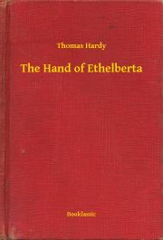 Hardy Thomas - The Hand of Ethelberta E-KÖNYV