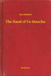 Rohmer Sax - The Hand of Fu-Manchu E-KÖNYV