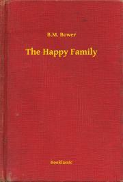 Bower B. M. - The Happy Family E-KÖNYV