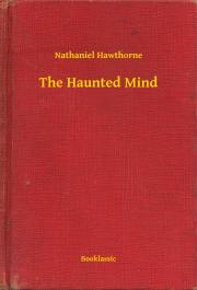 Hawthorne Nathaniel - The Haunted Mind E-KÖNYV
