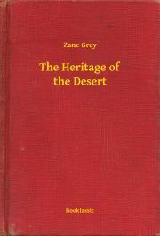 Grey Zane - The Heritage of the Desert E-KÖNYV
