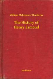 Thackeray William Makepeace - The History of Henry Esmond E-KÖNYV