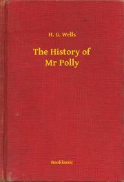 Wells H. G. - The History of Mr Polly E-KÖNYV