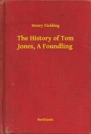 Fielding Henry - The History of Tom Jones, A Foundling E-KÖNYV