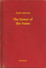 Gaboriau Émile - The Honor of the Name E-KÖNYV