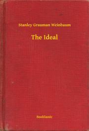 Weinbaum Stanley Grauman - The Ideal E-KÖNYV
