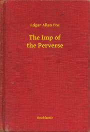 Poe Edgar Allan - The Imp of the Perverse E-KÖNYV