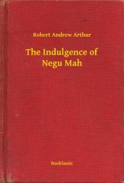The Indulgence of Negu Mah E-KÖNYV