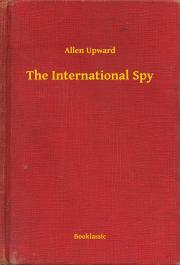 Upward Allen - The International Spy E-KÖNYV