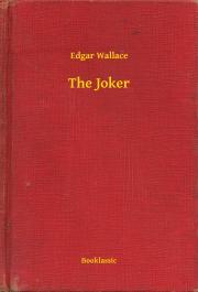 Wallace Edgar - The Joker E-KÖNYV