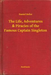Defoe Daniel - The Life, Adventures & Piracies of the Famous Captain Singleton E-KÖNYV