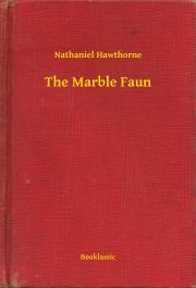Hawthorne Nathaniel - The Marble Faun E-KÖNYV
