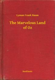 Baum Lyman Frank - The Marvelous Land of Oz E-KÖNYV