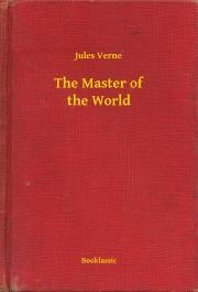 Verne Jules - The Master of the World E-KÖNYV