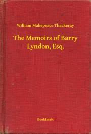 Thackeray William Makepeace - The Memoirs of Barry Lyndon, Esq. E-KÖNYV
