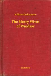 Shakespeare William - The Merry Wives of Windsor E-KÖNYV