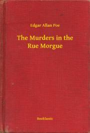 Poe Edgar Allan - The Murders in the Rue Morgue E-KÖNYV