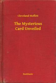 Moffett Cleveland - The Mysterious Card Unveiled E-KÖNYV