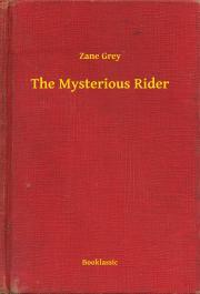 Grey Zane - The Mysterious Rider E-KÖNYV