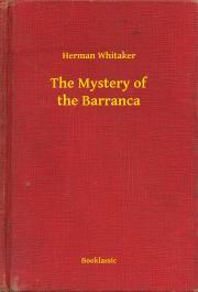 The Mystery of the Barranca E-KÖNYV