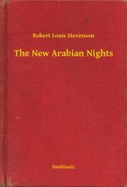 Stevenson Robert Louis - The New Arabian Nights E-KÖNYV