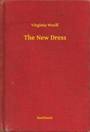 Woolf Virginia - The New Dress E-KÖNYV