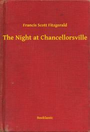 Fitzgerald Francis Scott - The Night at Chancellorsville E-KÖNYV