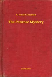 Freeman R. Austin - The Penrose Mystery E-KÖNYV