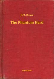 Bower B. M. - The Phantom Herd E-KÖNYV