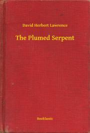 Lawrence David Herbert - The Plumed Serpent E-KÖNYV