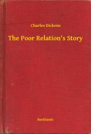 Dickens Charles - The Poor Relation's Story E-KÖNYV