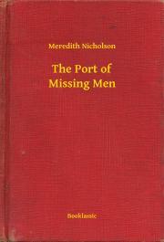 Nicholson Meredith - The Port of Missing Men E-KÖNYV