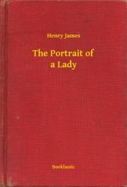 James Henry - The Portrait of a Lady E-KÖNYV