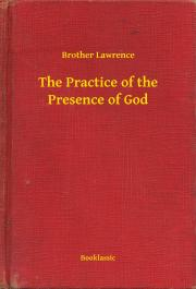 Lawrence Brother - The Practice of the Presence of God E-KÖNYV