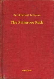 Lawrence David Herbert - The Primrose Path E-KÖNYV