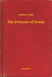 Hope Anthony - The Prisoner of Zenda E-KÖNYV